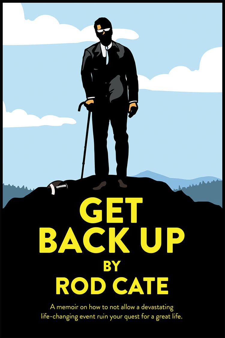 Get Back Up by Rod Cate